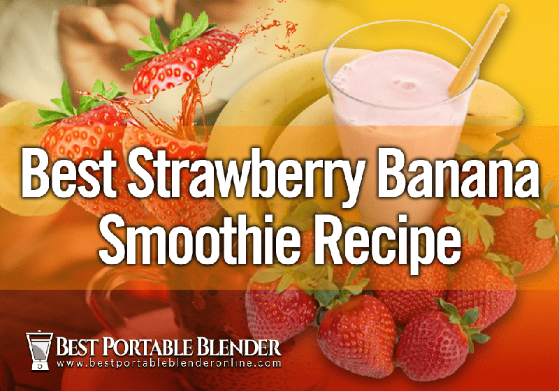 strawberry-banana-smoothie-recipe-best-portable-blender-online