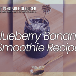 Best Blueberry Banana Smoothie Recipe