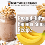 The Best Peanut Butter Banana Smoothie Recipe