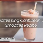 Smoothie King Caribbean Way Smoothie Recipe