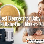 15 Best Blenders for Baby Food | Best Baby Food Makers 2021