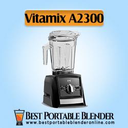 Vitamix A2300 Ascent Series Smart Blender – [Experts' Choice]